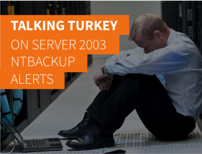 Talking Turkey on Server 2003 NTBackup Alerts