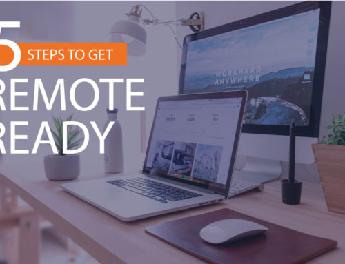 "5 Steps To Get ""Remote Ready"""